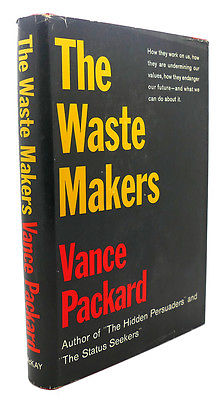 Vance Packard - Google him.